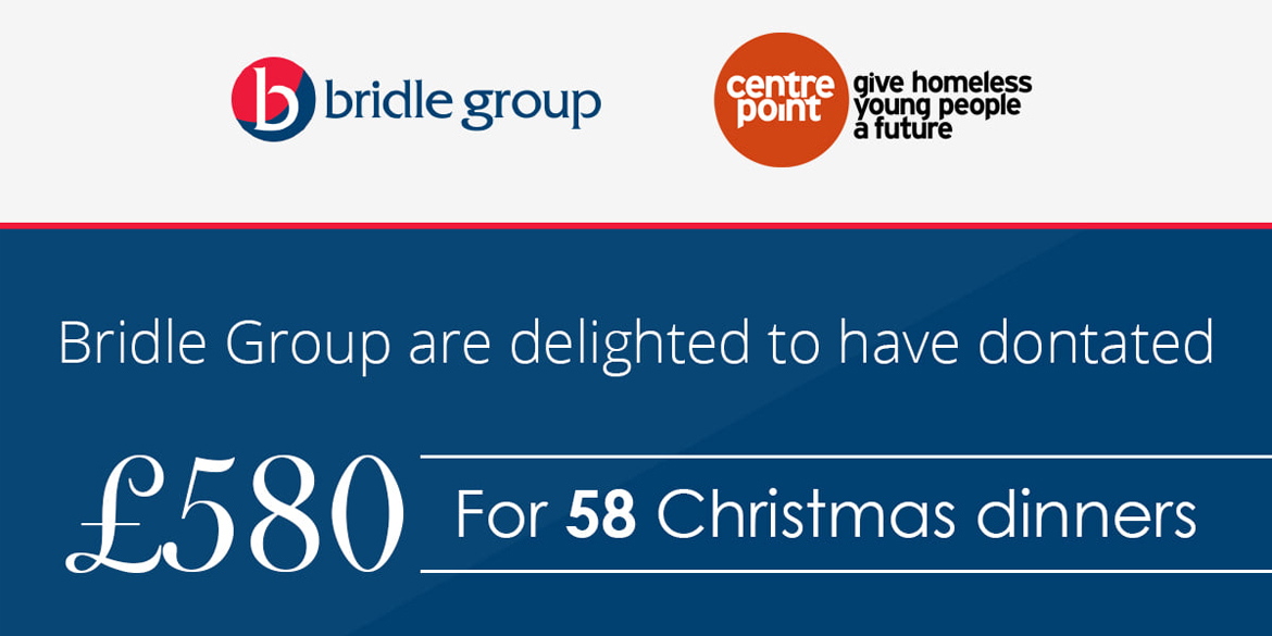£580 Bridle Group Donation to Centrepoint For Christmas